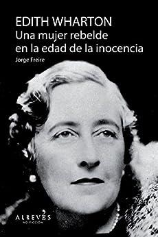 Como Descargar En Elitetorrent Edith Warthon, Una mujer en la edad de la inocencia: Biografía Paginas De De PDF