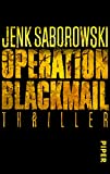 Operation Blackmail: Thriller (Solveigh-Lang-Reihe 1)