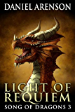 Light of Requiem (Song of Dragons Book 3) (English Edition)
