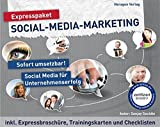 Expresspaket Social-Media-Marketing: Überleben im Web 2.0