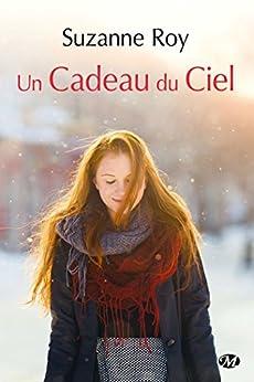 Un cadeau du ciel (Milady Emma) (French Edition) by [Roy, Suzanne]