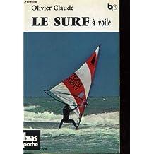 Le Surf à voile (Bias poche)