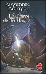 La Pierre de Tu-Hadj, Tome 2