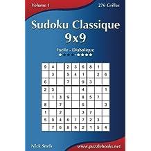 Sudoku Classique 9x9 - Facile à Diabolique - Volume 1-276 Grilles
