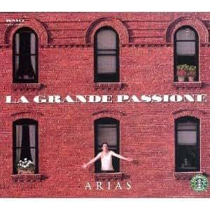 La Grande Passione ~ Arias ~ Starbucks