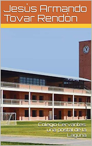 Colegio Cervantes: una postal de la Laguna