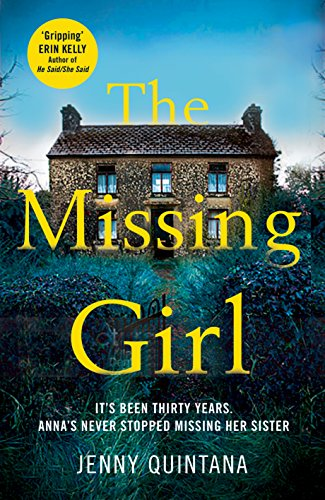 The Missing Girl: The Addictive, Must-Read Mystery of the Year