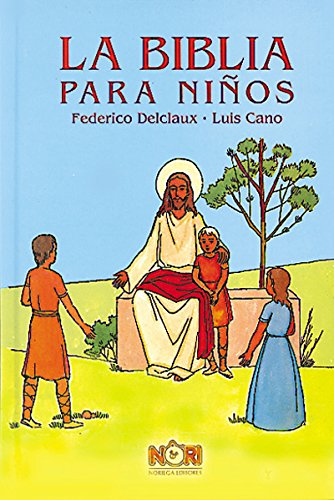 La biblia para ninos/The Children's Bible por Nori