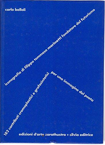 Iconografia di Filippo Tommaso Marinetti fondatore del futurismo
