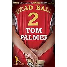 Foul Play: Dead Ball (Football Detective)