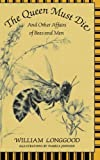 The Queen Must Die – And Other Affairs of Bees & Men (Paper)