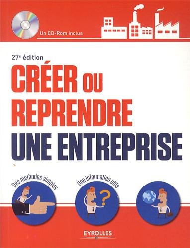 Créer ou reprendre une entreprise (CD Inclus)