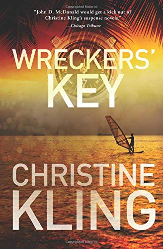 Wreckers' Key (Seychelle Sullivan, Band 4) - Fort Lauderdale Yacht