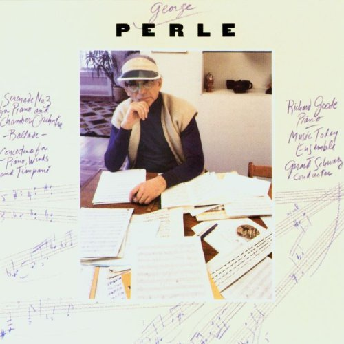 george-perle-serenade-no-3-ballade-for-piano-concertino-for-piano-winds-and-timpani-by-ricard-goode