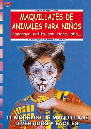 Serie Maquillaje nº 7. MAQUILLAJES DE ANIMALES PARA
