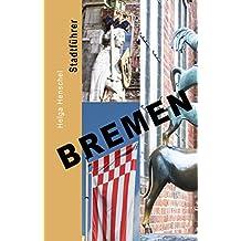 Bremen: Stadtführer