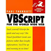 VBScript for the World Wide Web (Visual QuickStart Guide) by Paul B. Thurrott (1997-10-01)