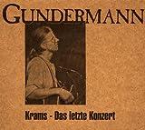 Songtexte von Gerhard Gundermann - Krams - Das letzte Konzert