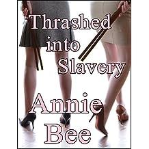 Thrashed into Slavery