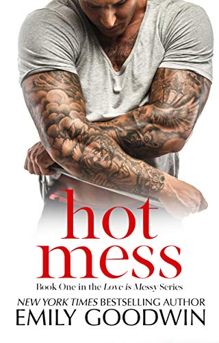 Hot Mess: (Love is Messy, Book One) (English Edition)