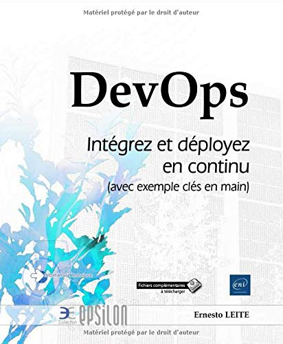 DevOps - Intégrez et déployez en continu (avec exemple clés en main) par Ernesto LEITE