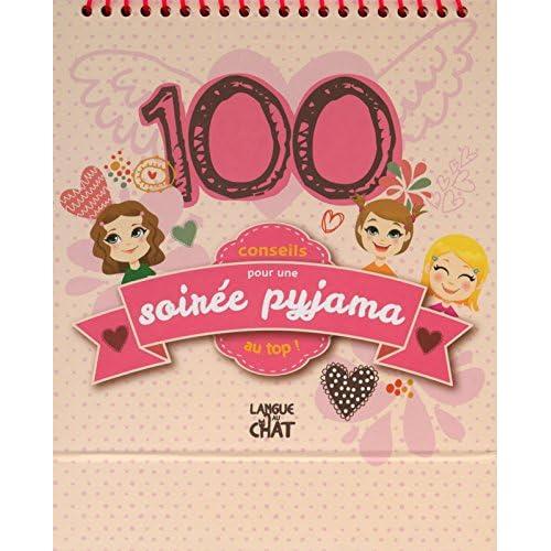 100 Idées pour une soirée pyjama