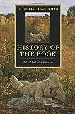 The Cambridge Companion to the History of the Book (Cambridge Companions to Literature)