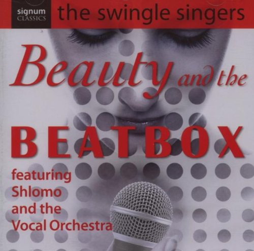 Beauty and the Beatbox - the Swingle Singers