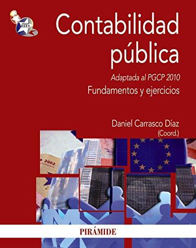 Contabilidad pública: Adaptada al PGCP 2010. Fundamentos y ejercicios (Economía Y Empresa)