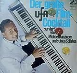 Der große UfA Film-Cocktail von Michael Danzinger und seinen Solisten. ( Schallplatte LP )