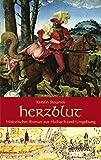Herzblut: Historischer Roman aus Haibach und Umgebung