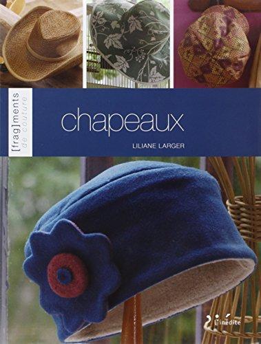 Chapeaux par Liliane Larger