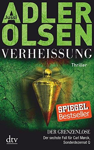 Buchcover Verheißung Der Grenzenlose: Der sechste Fall für Carl Mørck, Sonderdezernat Q Thriller