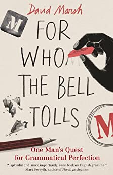 For Who the Bell Tolls (English Edition) von [Marsh, David]