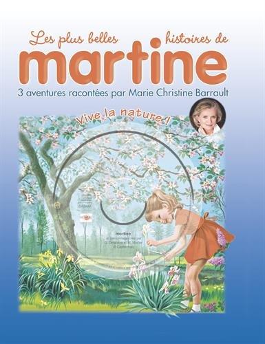 Les plus belles histoires de Martine, Tome 19 : Vive la nature ! (1CD audio)