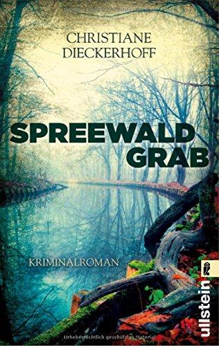 Buchseite und Rezensionen zu 'Spreewaldgrab: Kriminalroman' von Christiane Dieckerhoff