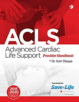 Advanced cardiac life support acls ebook dr karl disque amazon advanced cardiac life support acls by disque dr karl fandeluxe Choice Image