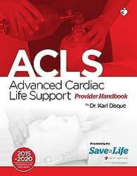 Advanced Cardiac Life Support (ACLS) (English Edition)