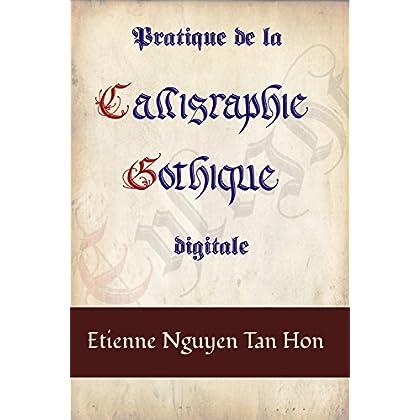 Pratique de la Calligraphie Gothique Digitale