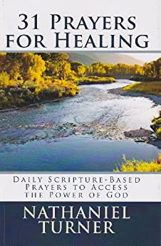 31 Prayers for Healing by [Turner, Nathaniel]