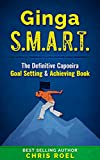 "FREE Goal Setting workbook included with purchase.""A goal that's not written down, is just a dream."" Finally achieve all your Capoeira goals in this popular systematic scheme of setting goals. Since I started Capoeira, I started achieving more and li..."