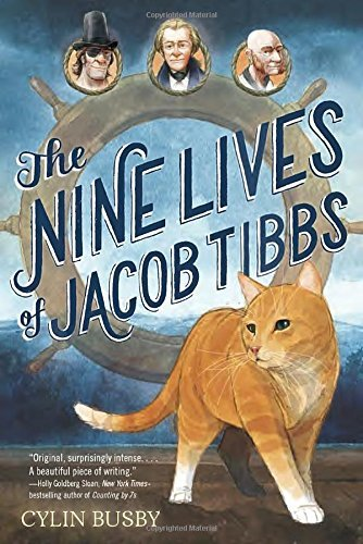 The Nine Lives of Jacob Tibbs by Cylin Busby (2016-02-02)