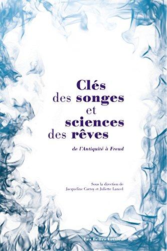 Clés des songes et sciences des rêves: De l'Antiquité à Freud par Collectif