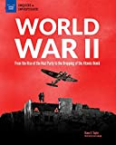 World War II: From the Rise of the Nazi Party to the Dropping of the Atomic Bomb (Inquire & Investigate) (English Edition)