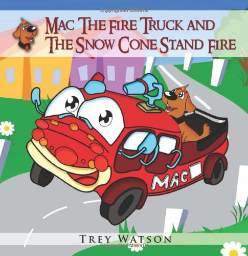 Mac The Fire Truck and The Snow Cone Stand Fire -