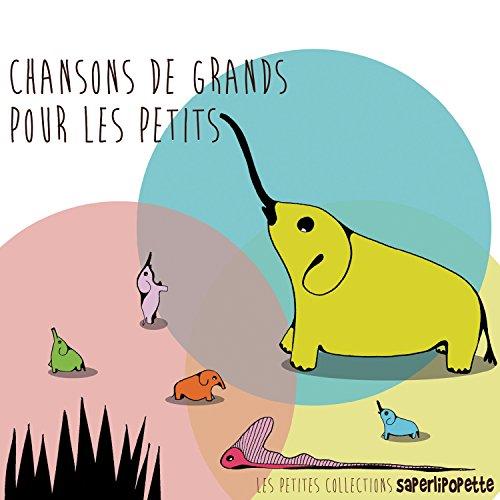 Chansons de Grands pour les Petits, Vol. 2