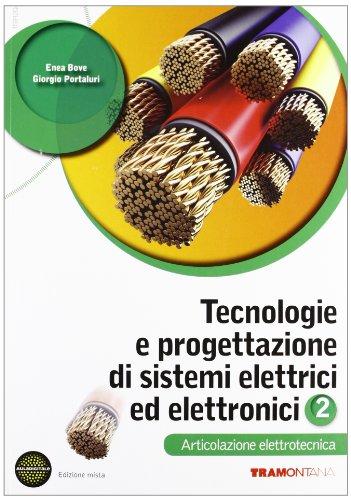 Tecnologie e progettazione di sistemi elettrici. Elettrotecnica. Con espansione online: 2