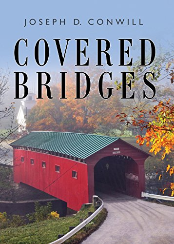 Covered Bridges (Shire Library USA) de [Conwill, Joseph D]