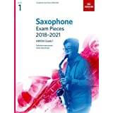 Saxophone Exam Pieces 2018-2021, ABRSM Grade 1: Selected from the 2018-2021 syllabus. 2 Score & Part, Audio Downloads