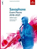 Saxophone Exam Pieces 2018-2021, ABRSM Grade 1: Selected from the 2018-2021 syllabus. 2 Score & Part, Audio Downloads (ABRSM Exam Pieces)